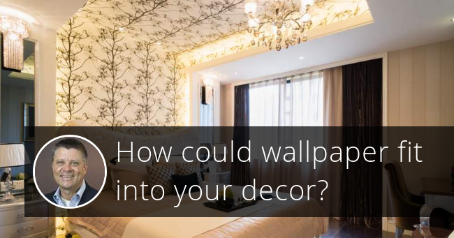 How could wallpaper fit into your decor?